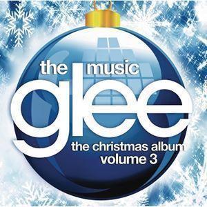Glee - The Music - The Christmas Album Volume 3