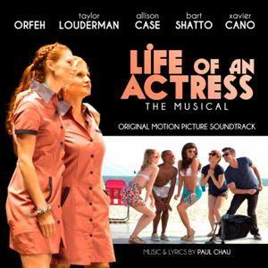 Life Of An Actress - The Musical
