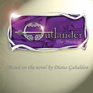 Outlander - The Musical