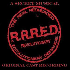 R.R.R.E.D. - A Secret Musical