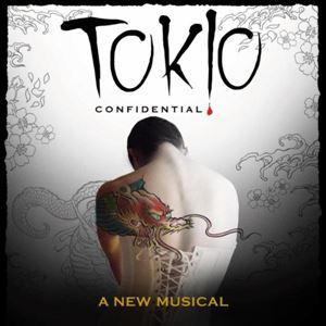Tokio Confidential - A New Musical