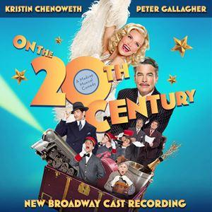 On The 20th Century (Broadway Revival 2015)