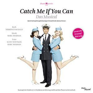Catch Me If You Can (Dresden 2015)