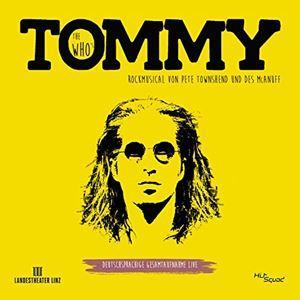 Tommy (Gesamtaufnahme Linz 2015)