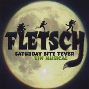 Fletsch - Saturday Bite Fever