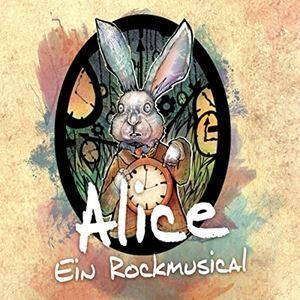 Alice - Ein Rockmusical
