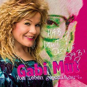 Gabi Mut - Vom Leben Geschlagert