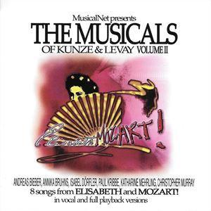 The Musicals Of Kunze And Levay Vol. 2