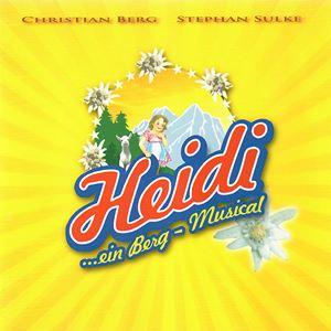 Heidi - Ein Berg-Musical