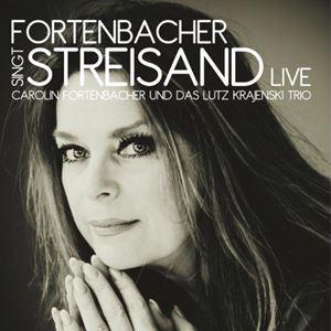 Fortenbacher Singt Streisand - Live