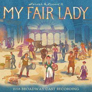 My Fair Lady (Broadway 2018)
