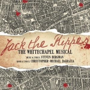 Jack The Ripper - The Whitechapel Musical
