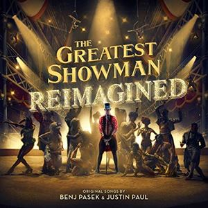The Greatest Showman (Reimagined 2018)