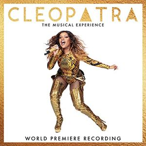 Cleopatra - The Musical Experience