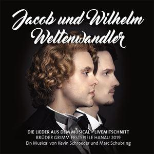 Jacob Und Wilhelm Weltenwandler