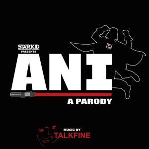 Ani - A Parody
