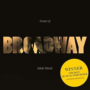 Dream Of Broadway