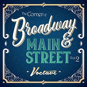 The Corner Of Broadway And Main Street Vol. 2