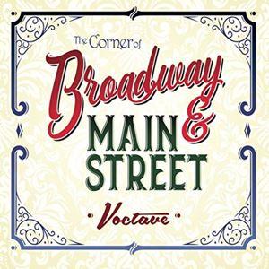 The Corner Of Broadway And Main Street