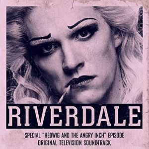 Hedwig And The Angry Inch (Riverdale TV 2020)
