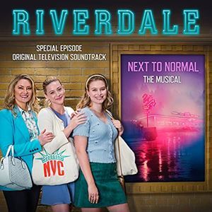 Next To Normal (Riverdale TV 2021)