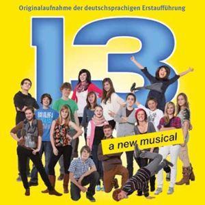 13 - Das Musical (Halle 2012)