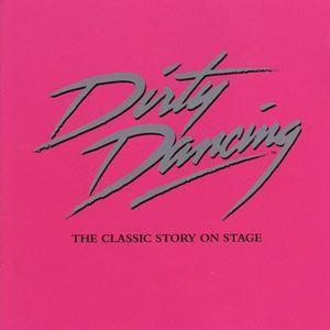 Dirty Dancing (London 2006)