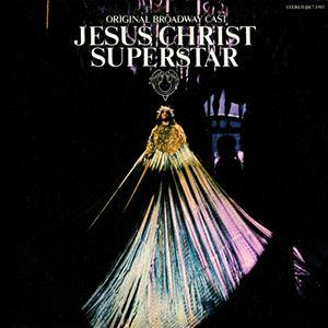 Jesus Christ Superstar (Broadway 1971)