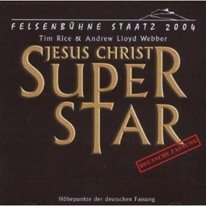Jesus Christ Superstar (Staatz 2004)