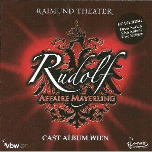 Rudolf - Affaire Mayerling (Wien 2009)