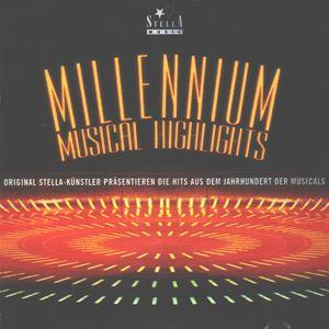 Millenium Musical Highlights