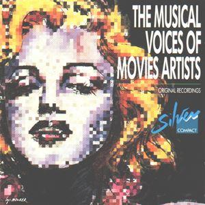 The Musical Voices Of Movies Artists
